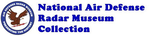 National Air Defense Radar Museum Collection